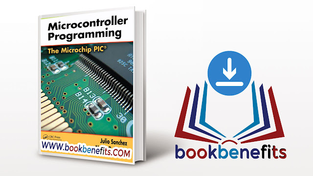 Microcontroller Programming The Microchip PIC pdf