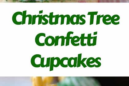 Christmas Tree Confetti Cupcakes #christmas #cakes