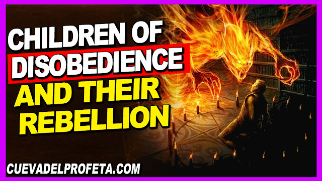 The children of disobedience and their rebellion - William Marrion Branham