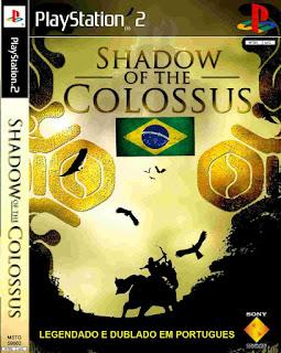 Shadow of the Colossus (Traduzido - Dublado - PT / BR - Ps2 - ISO)