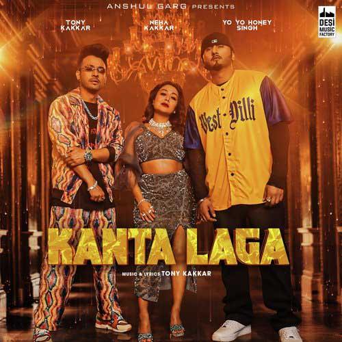 Kanta Laga Lyrics – Tony Kakkar, Yo Yo Honey Singh & Neha Kakkar