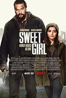 Sweet Girl 2021 Full Movie Download, Sweet Girl 2021 Full Movie Watch Online