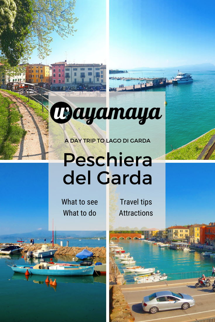 Wayamaya detailed travel guide to Peschiera del Garda on Lake Garda Italy. A day trip to Peschiera del Garda from Verona, what to see in Peschiera del Garda, things to do in Peschiera del Garda, travel tips, Peschiera del Garda history, Peschiera del Garda Gardaland swimming & watersports. Blog.