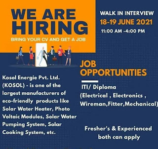 Kosol Energy Pvt. Ltd Reputed company Manufacturing Solar Product Walk in Interview For ITI and Diploma Freshers And Experienced Holders