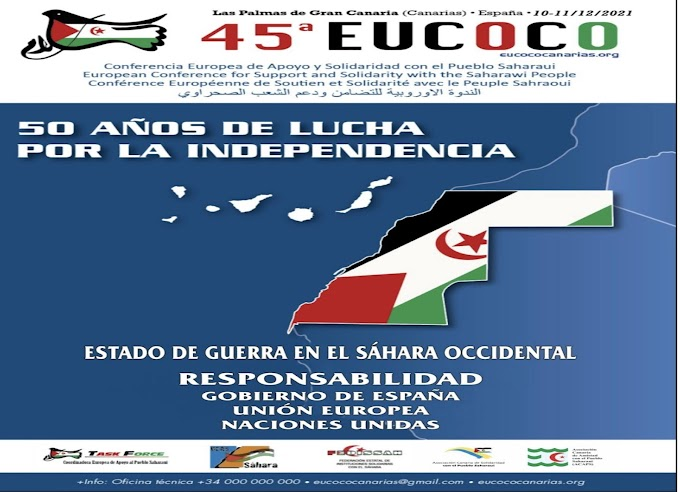 الإعلان رسميا عن موعد ومكان إنعقاد الطبعة الـ45 للندوة الدولية للتنسيقية الأوروبية لدعم الشعب الصحراوي.
