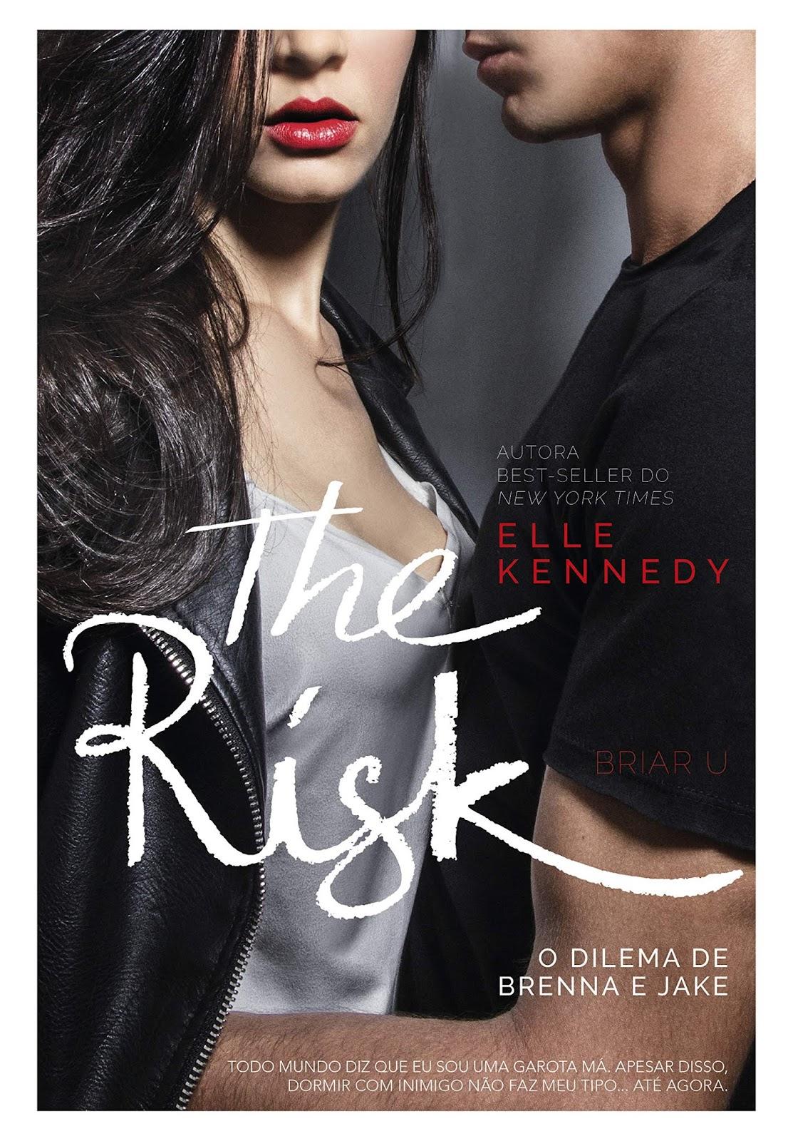 The Risk O Dilema De Brenna E Jake Briar U Livro 2 Elle Kennedy Editoraparalela Meu Vicio Em Livros