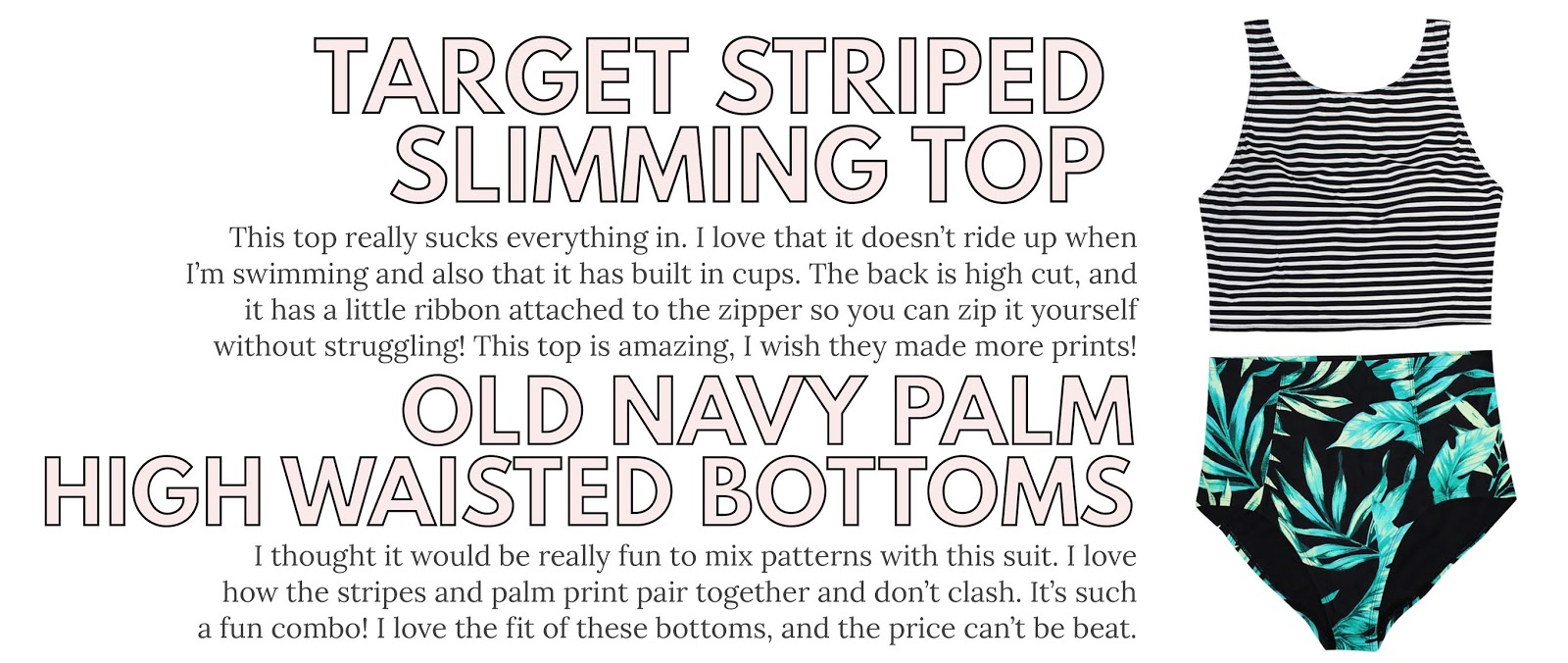 Target Swimwear Review, Target Striped Slimming Halter Swim Top, Old Navy Swimwear Review, Old Navy Palm Print High Waisted Swimsuit Bottoms