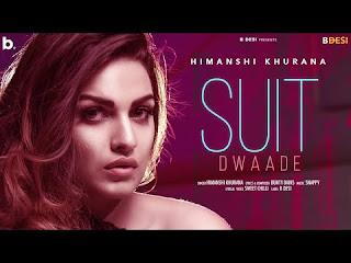 Suit Dwaade Lyrics Himanshi Khurana Ft Yung Delic