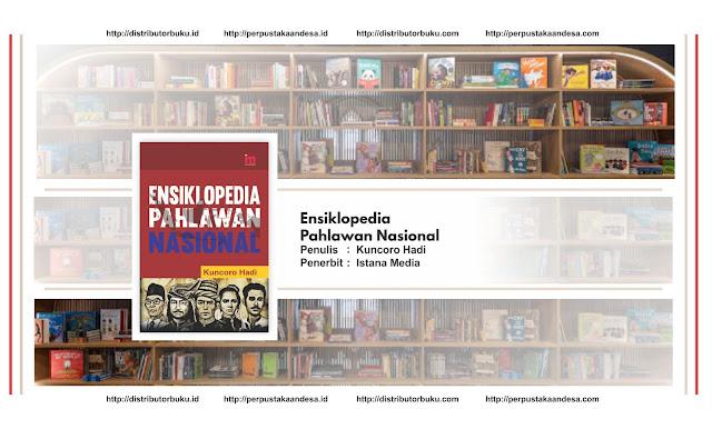 Ensiklopedia Pahlawan Nasional HC