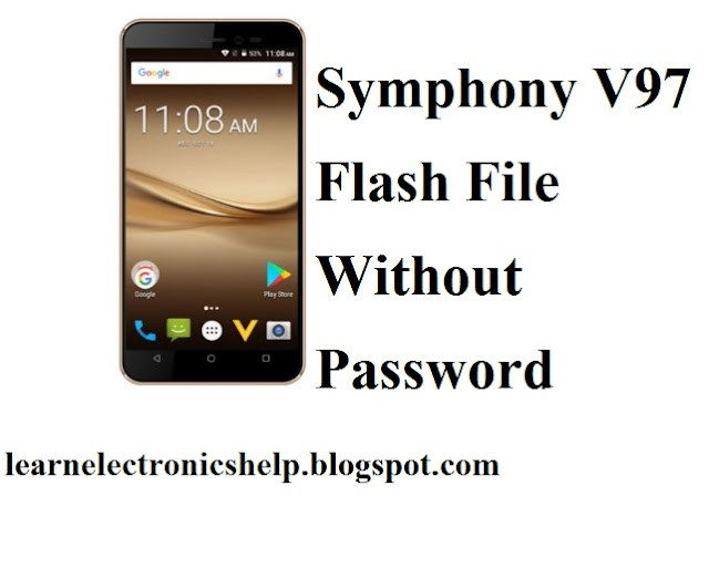 Download Symphony V97 Stock Firmware Flash File 100 % Tested Without Password