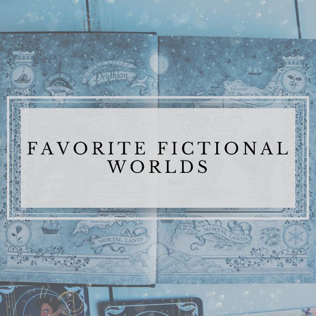 Favorite Fictional Worlds