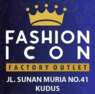 Fashion Icon Factory Outlet Membuka Lowongan Pramuniaga/ Kasirdi Kudus