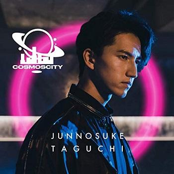 [Album] 田口 淳之介 – COSMOS CITY (2019.11.29/MP3/RAR)