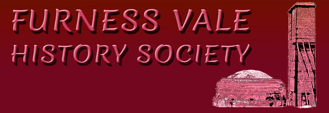 FURNESS VALE HISTORY SOCIETY