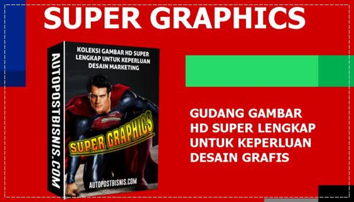 Super Graphics Koleksi Ribuan Gambar HD