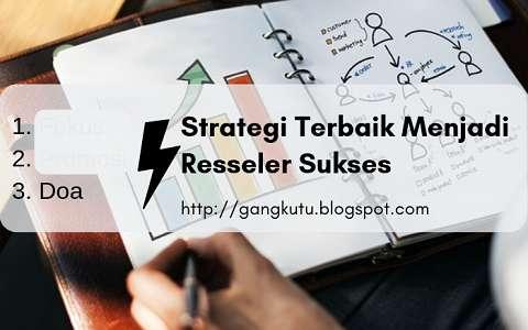 4 Strategi Terbaik Menjadi Resseler Sukses