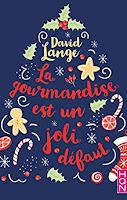 https://www.lesreinesdelanuit.com/2019/01/la-gourmandise-est-un-joli-defaut-de.html