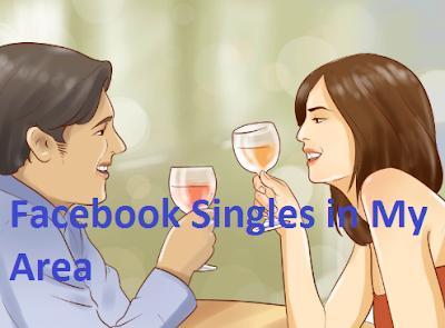Facebook Singles in My Area – Facebook Singles Hook Up | Facebook Single Women