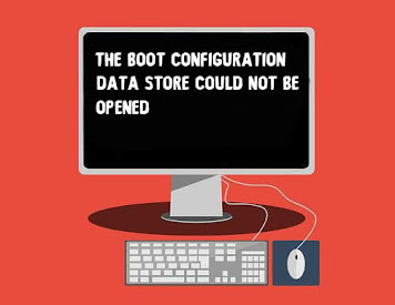 Fix The Boot Configuration Data Store Could Not be Opened