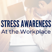 Stress Awareness at the Workplace