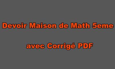 Devoir Maison de Math 5eme avec Corrigé PDF