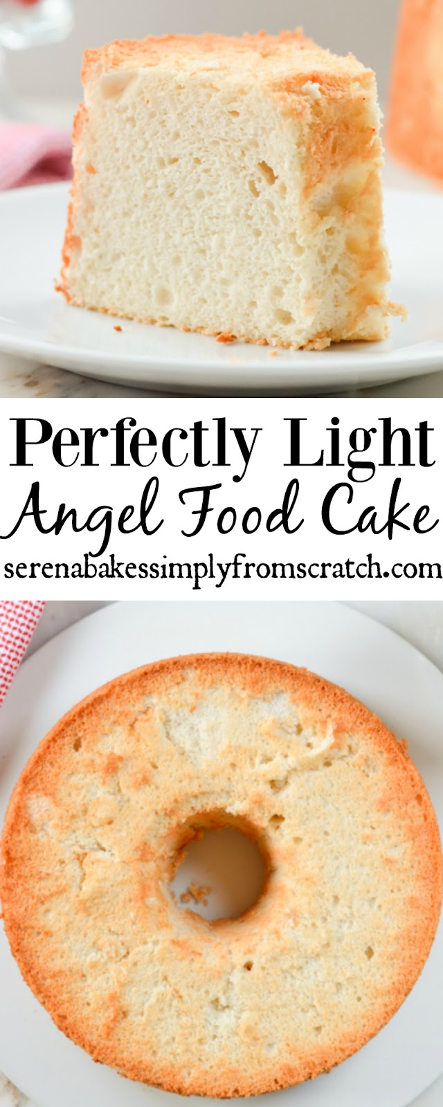 Perfectly Light Angel Food Cake. Perfect with berries and whip cream! serenabakessimplyfromscratch.com