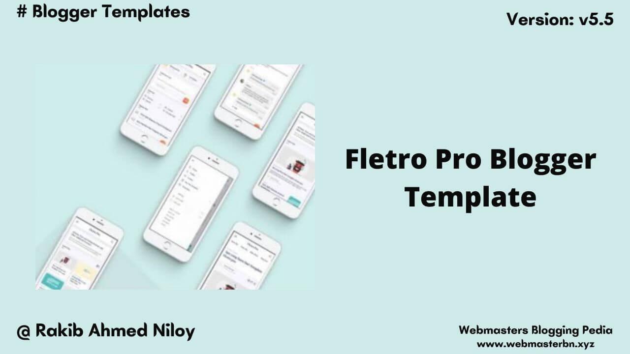 Fletro Pro v5.5 Blogger Template by Webmasters Blogging Pedia