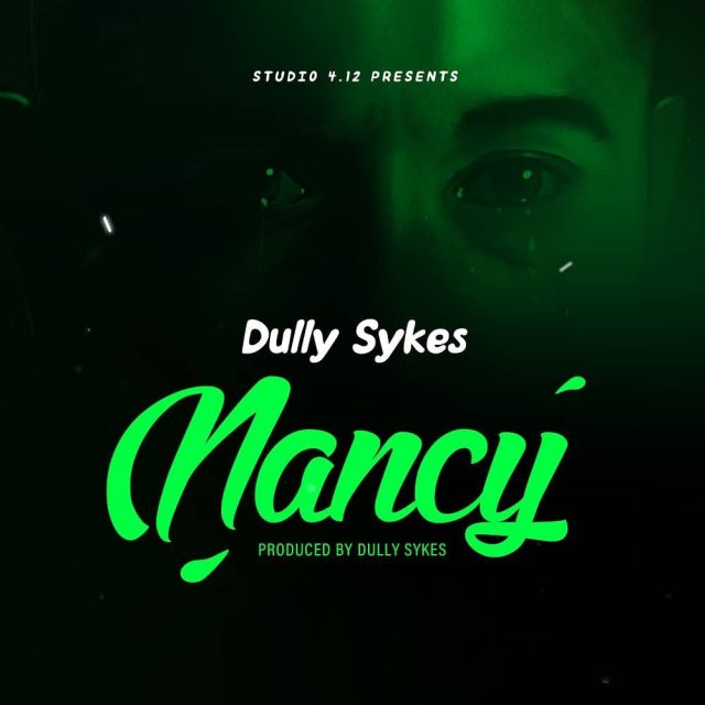 AUDIO Mp3 | Dully sykes – Nancy | Download