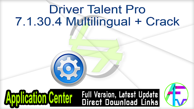 Driver Talent Pro 7.1.30.4 Multilingual + Crack
