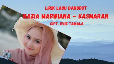 Lirik Lagu Dangdut Nazia Marwiana