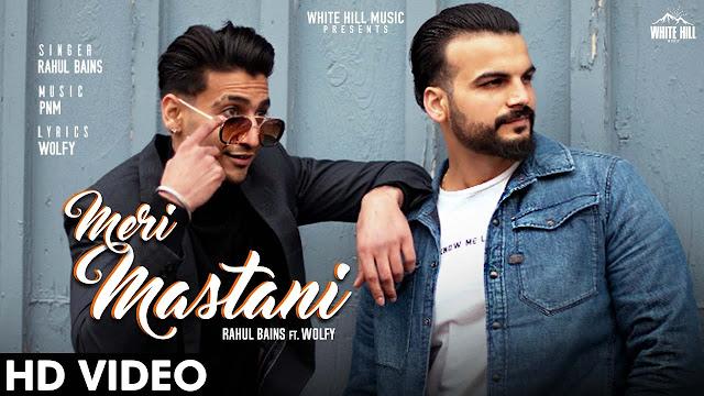Meri Mastani lyrics- Rahul Bains