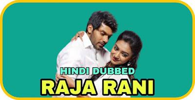Raja Rani Hindi Dubbed Movie