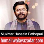 https://www.humaliwalayazadar.com/2020/03/mukhtar-hussain-fathepuri-manqabat-2020.html