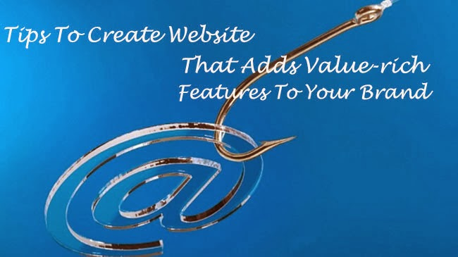 Add Value-rich Features To Your Brand