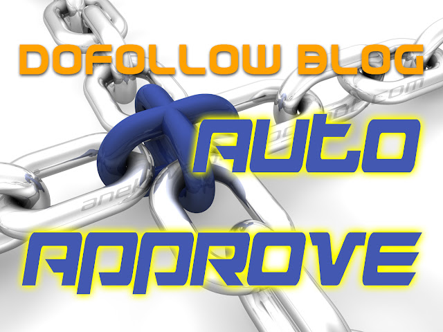 dofollow blog auto approve high pagerank