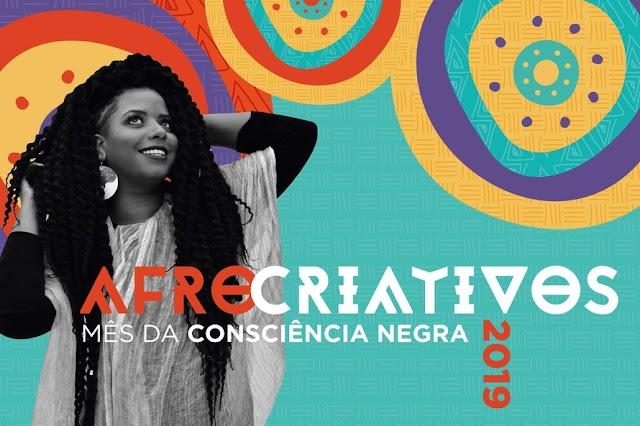 AfroCriativos é tema do Mês da Consciência Negra