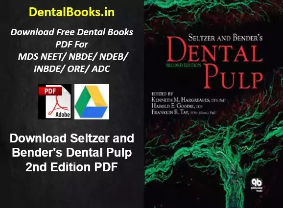 Download Seltzer and Bender's Dental Pulp 2nd Edition PDF