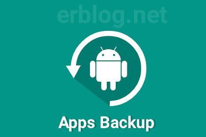 2 Cara Backup Aplikasi menjadi file APK