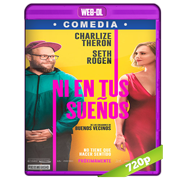 Ni en sueños (2019) WEB-DL 720p Audio Dual