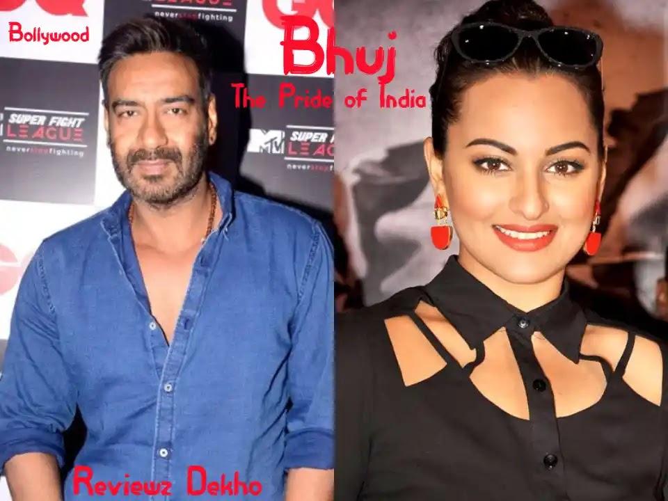 Bhuj: The Pride of India 2020, Bollywood Movie Story, Cast, Trailer & Review   Reviewz Dekho