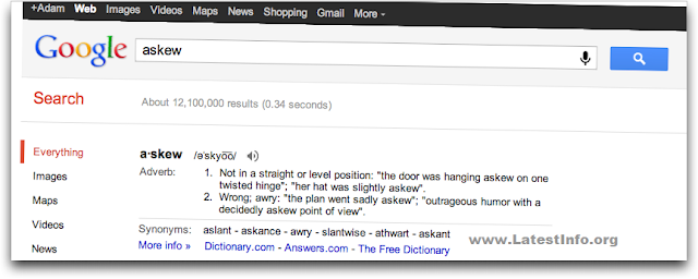 "Google magic for type ""askew"" word in Google search engine"