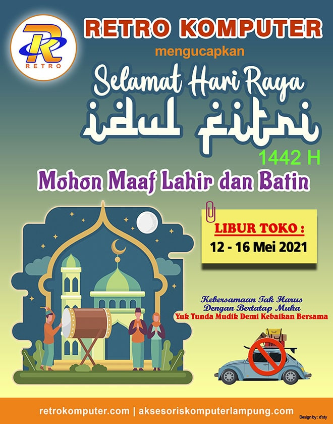 Retro Aksesoris mengucapkan Selamat Idul Fitri 1442H   Mohon maaf lahir batin