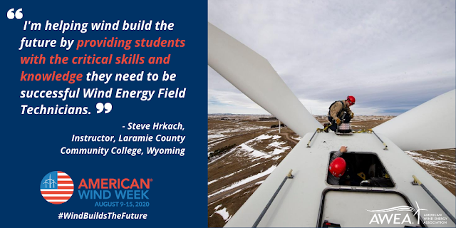 #WindBuildsTheFuture: The American Wind Energy Association (AWEA) Is Celebrating American Wind Week 2020