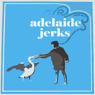 Adelaide Jerks