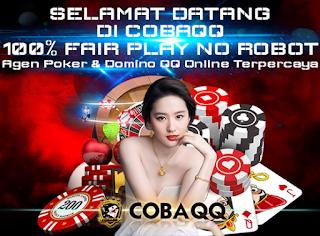 CobaQQ.co Situs Poker Domino Qiu Qiu BandarQ Online Terpercaya 2018