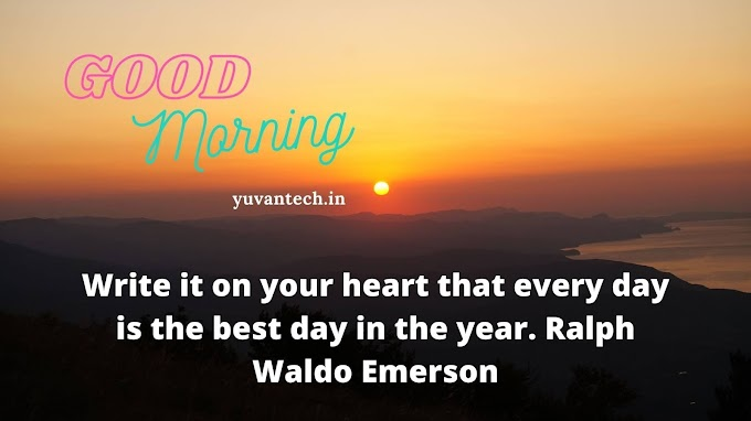 25+ Popular Good Morning Inspirational Quotes and Pictures