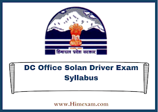 DC Office Solan Driver Exam Syllabus