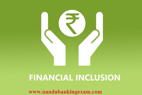 What is Financial Inclusion? Knowledge of the objective of financial inclusion