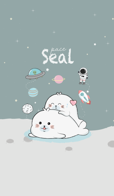 Seal love Space.