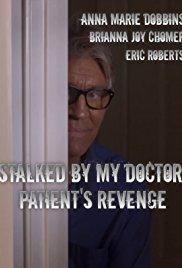 Watch Stalked by My Doctor: Patient's Revenge Online Free 2018 Putlocker